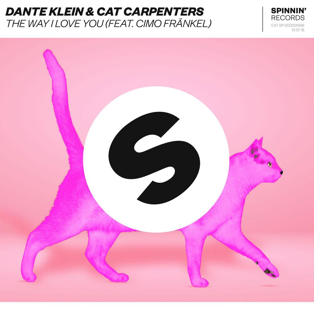Dante Klein & Cat Carpenters - The Way I Love You (feat. Cimo Fränkel)